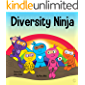 Diversity Ninja: An Anti-racist, Diverse Children's Book About Racism, Prejudice, Equality, and Inclusion (Ninja Life Hacks 16)