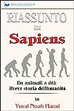 Riassunto di Sapiens: Da animali a dèi: Breve storia dell'umanità