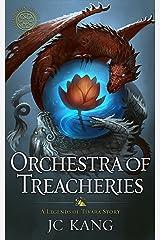 Orchestra of Treacheries: A Legend of Tivara Epic Fantasy (The Dragon Songs Saga Book 2) Kindle Edition