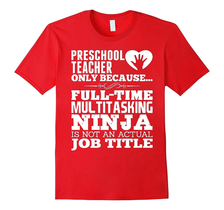 Teacher shirt Teachers gift  PRESCHOOL TEACHER T-shirt-RT