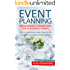 Event Planning: Management & Marketing For Successful Events: Become an event planning pro & create a successful event series