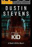 The Kid: A Suspense Thriller (Reed & Billie Book 3)