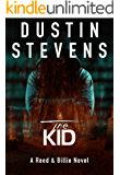 The Kid: A Suspense Thriller (Reed & Billie Book 3)