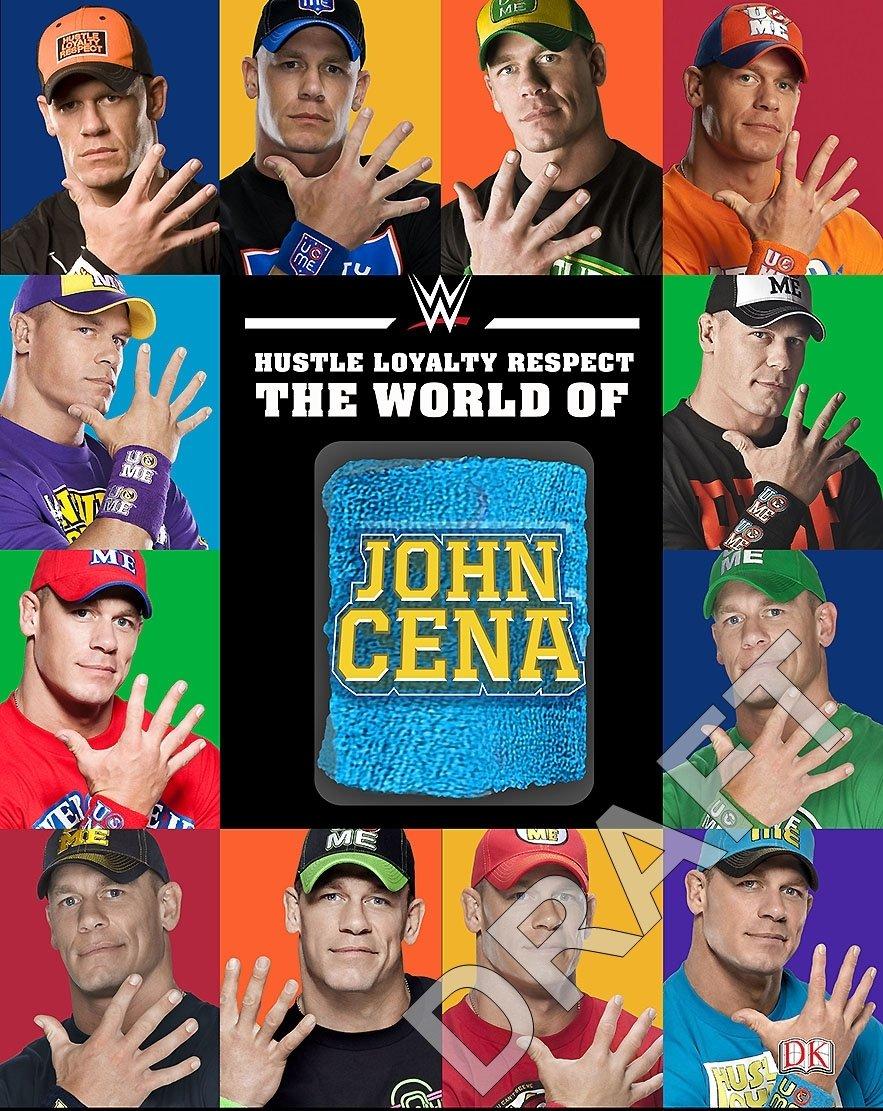 Amazon.com: Hustle, Loyalty & Respect: The World of John Cena ...