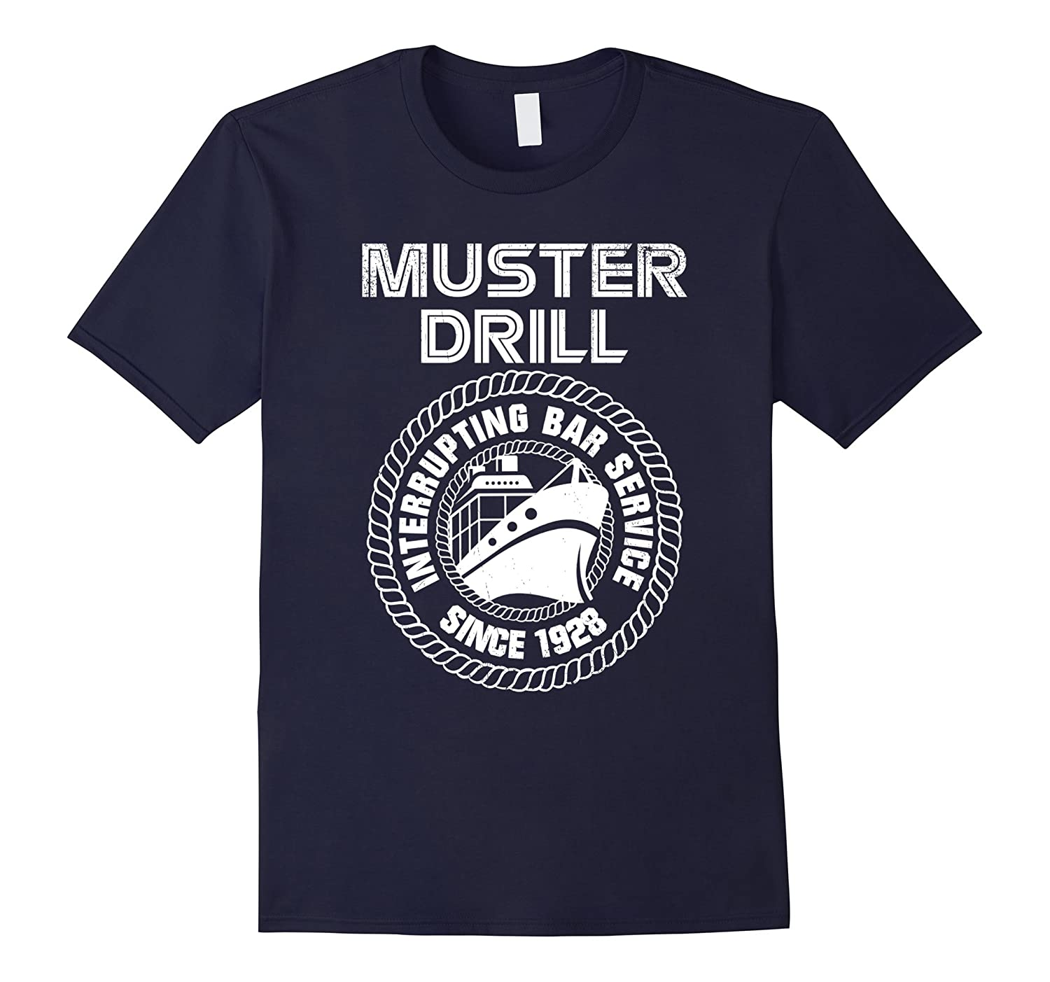 Muster Drill Interrupting Bar Service 1928 Cruise T-Shirt-TH