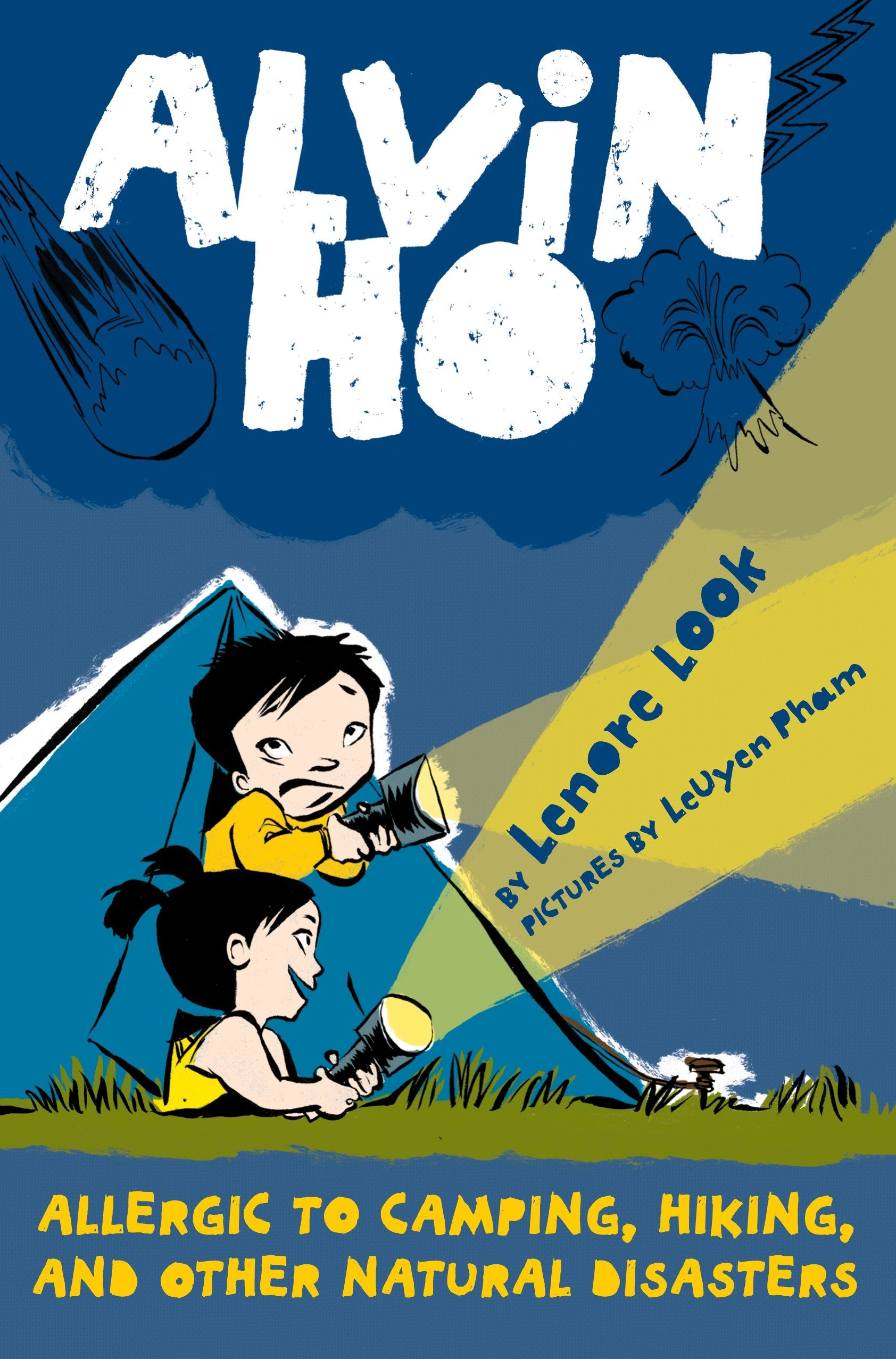 Amazon.com: Alvin Ho: Allergic to Camping, Hiking, and Other Natural  Disasters (9780375857508): Lenore Look, LeUyen Pham: Books