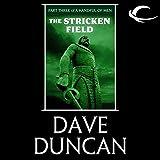 The Stricken Field: Part Three of A Handful of Men