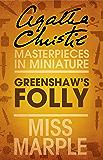 Greenshaw's Folly: A Miss Marple Short Story