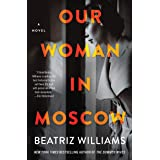 Our Woman in Moscow: A Novel