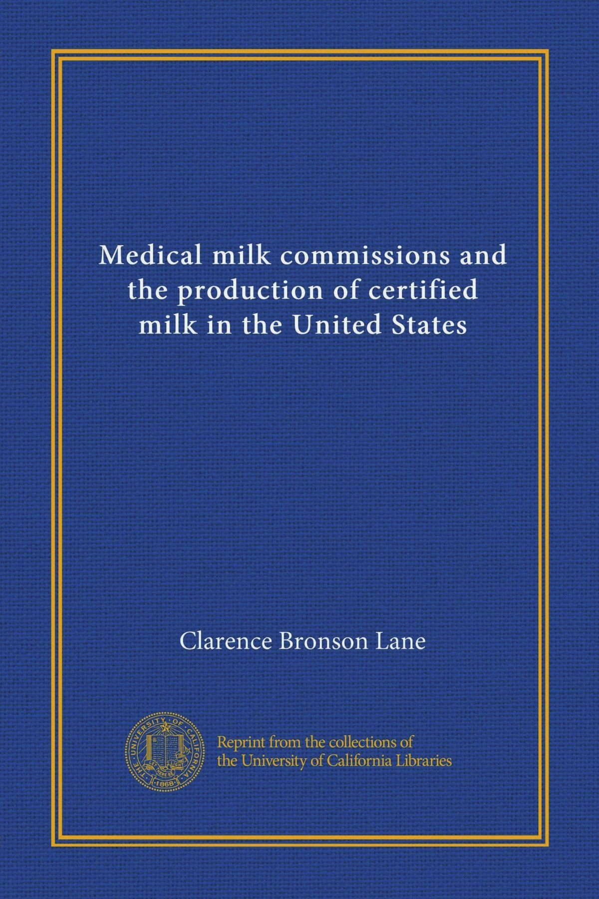 Download Medical milk commissions and the production of certified milk in the United States ebook