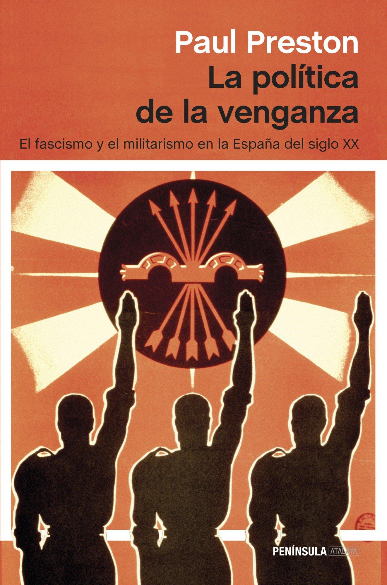La política de la venganza (ATALAYA): Amazon.es: Preston, Paul, Manzano de Frutos, Carlos: Libros
