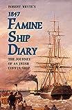 Robert Whyte's Famine Ship Diary 1847