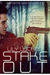 Stake-Out (Paranormal Detectives Series Book 1) Kindle Edition