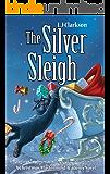 The Silver Sleigh - A Christmas Mastermind Academy Novel