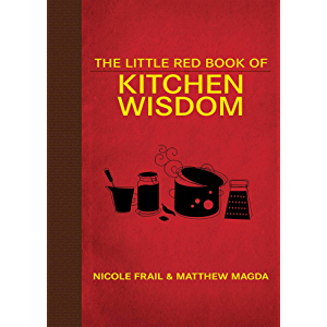 The Little Red Book of Kitchen Wisdom (Little Red Books)