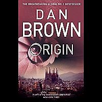 Origin: From the author of the global phenomenon The Da Vinci Code (Robert Langdon Book 5) (English Edition)