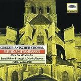 Gregorianischer Choral / Weihnachtsmessen