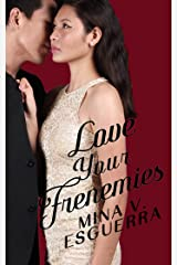 Love Your Frenemies (Chic Manila Book 4) Kindle Edition