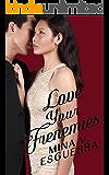 Love Your Frenemies (Chic Manila Book 4)