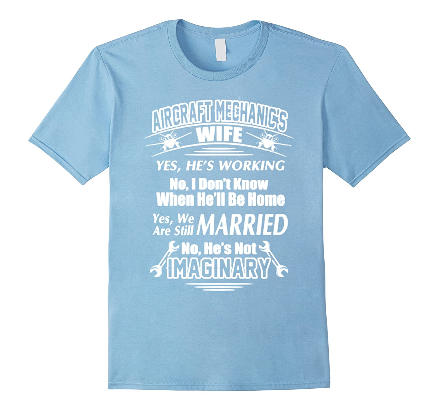 Aircraft Mechanic's Wife T Shirt-CL