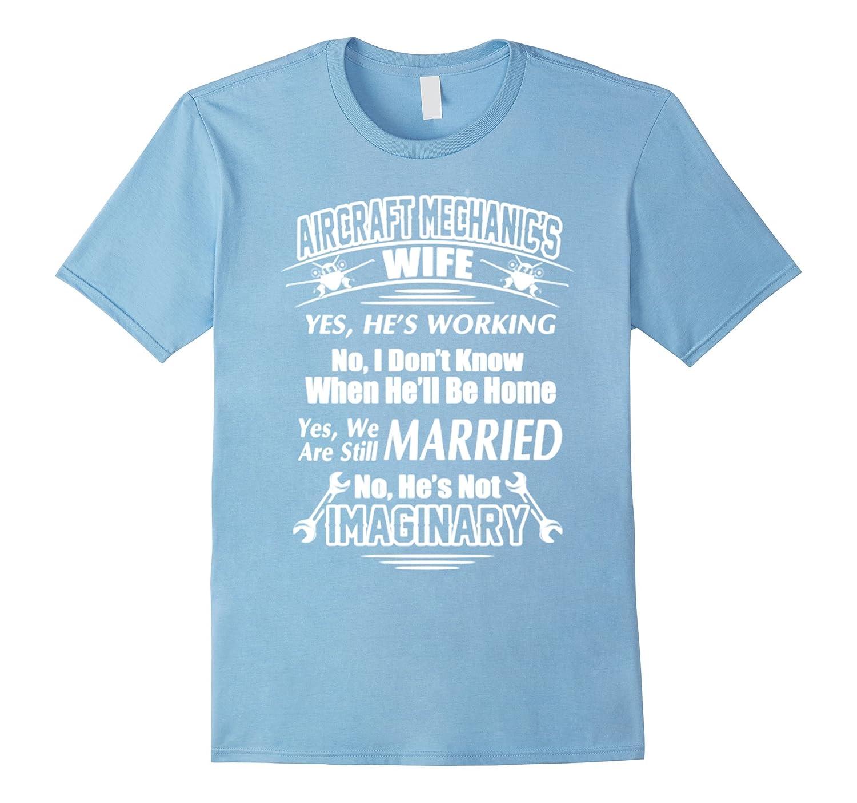 Aircraft Mechanics Wife T Shirt-TD