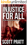 Injustice For All (Joe Dillard Series Book 3) (English Edition)