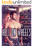 Hell on Wheels (Four Horsemen MC Book 6)