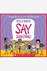 Say Something! Kindle Edition