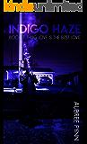 Indigo Haze: Thug Love is the Best Love