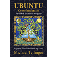 UBUNTU Contributionism - A Blueprint For Human Prosperity