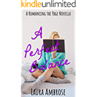 A Perfect Balance (Romancing the Page Book 2)