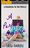 A Perfect Balance: A F/F Romance (Romancing the Page Book 2)
