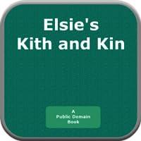 Elsies Kith and Kin