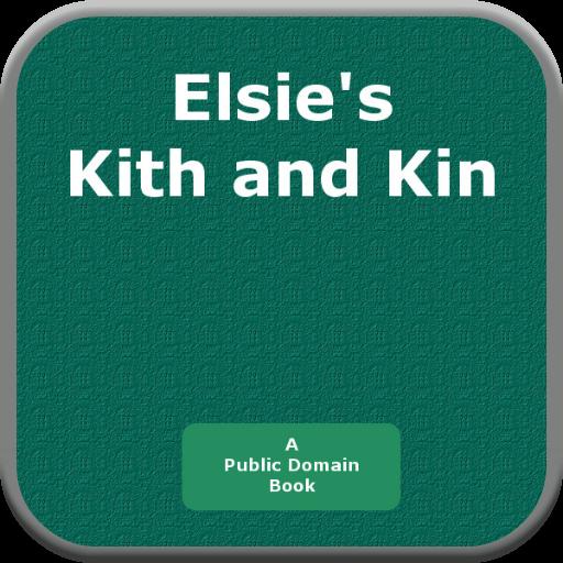 Elsies Kith and Kin PDF