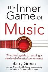 Inner Game Of Music Paperback