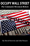 Occupy Wall Street: The Communist Movement Reborn