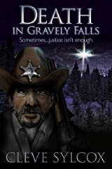 Death, In Gravely Falls: Sometimes, Justice Isn't Enough Kindle Edition