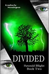 Divided: Setenid Blight Book Two Kindle Edition