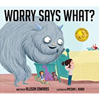 Worry Says What? (Truth Tellers)