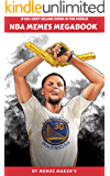 NBA MEMES MEGABOOK: FUNNY,LOL,HILARIOUS COLLECTION OF MEMES,RIDDLES AND COMEDY (English Edition)
