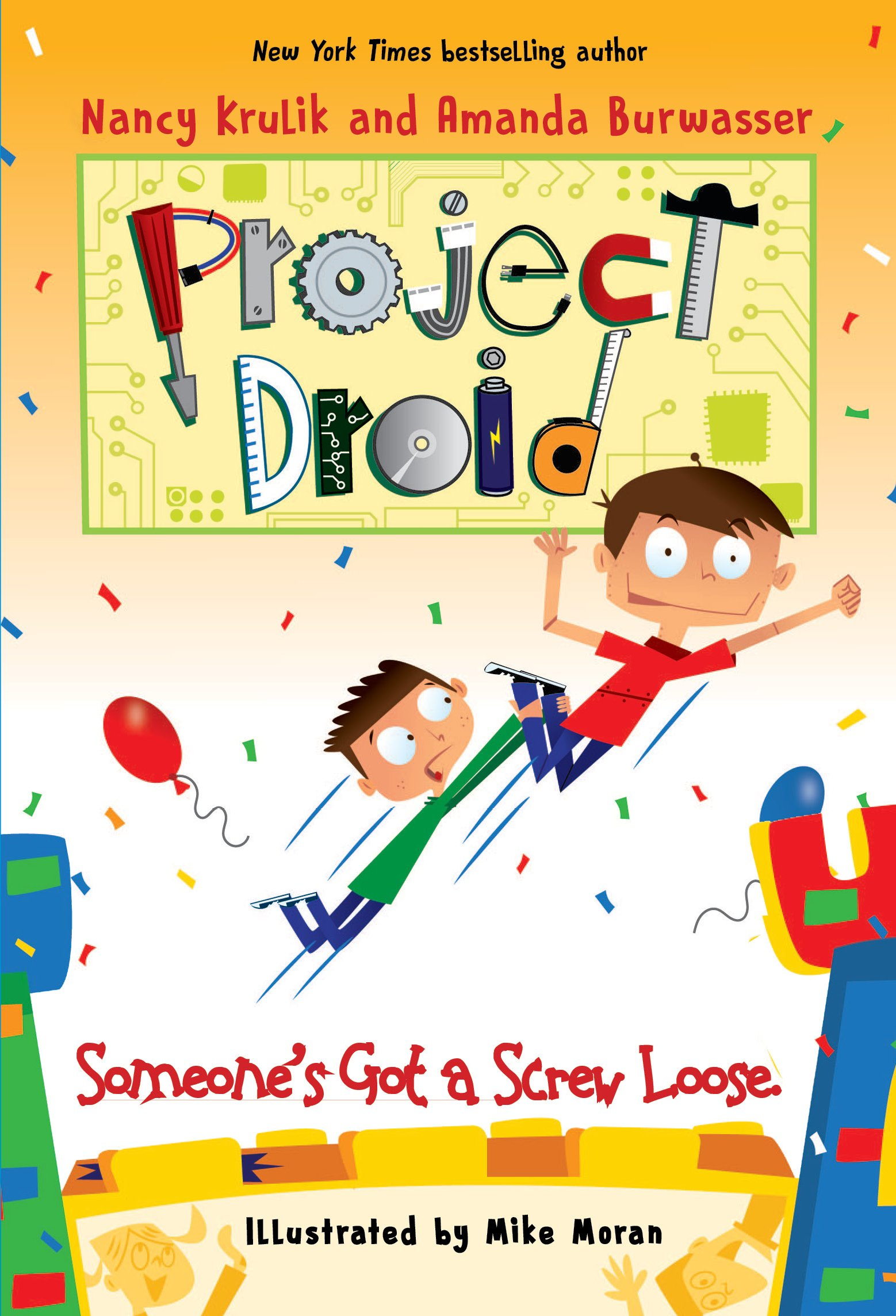 Someone's Got a Screw Loose (Project Droid) by Sky Pony Press