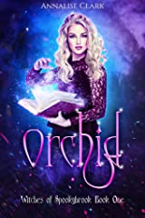 Orchid: Witches of Spookybrook #1 Kindle Edition