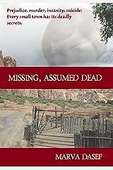 Missing, Assumed Dead Kindle Edition