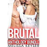 Brutal Daddy's Explicit & Forbidden Dirty Erotic Taboo Sexy Stories Anthology Bundle (English Edition)