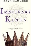 Imaginary Kings (Amgalant Book 2)