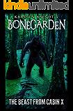 The Beast from Cabin X (Bonegarden Book 3)