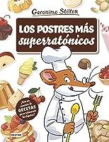 Los Postres Más Superratónicos (Stilton. Libros