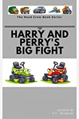 Harry and Perry's Big Fight (The Road Crew Book 3) Kindle Edition