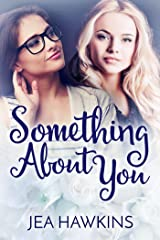Something About You Kindle Edition