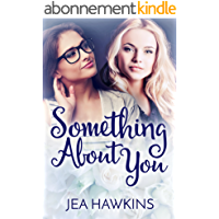 Something About You (English Edition)